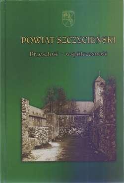 Powiat Szczycieński - Przeszłość - współczesność