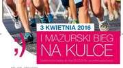 I Mazurski Bieg na Kulce - 3 kwietnia 2016 r.!