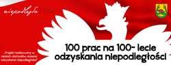 100 PRAC NA 100–LECIE ODZYSKANIA NIEPODLEGŁOŚCI – DRUGA WYSTAWA
