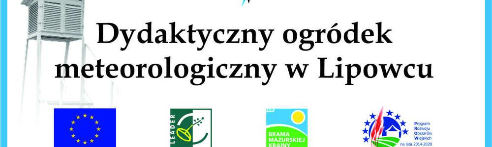 Dydaktyczny Ogródek Meteorologiczny w Lipowcu