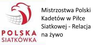 Mistrzostwa Polski Kadetów w Piłce Siatkowej