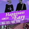 Koncert Happiness is Easy przełożony