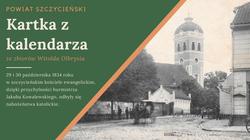 Opis. Grafika przedstawiająca fakt oraz historyczne zdjęcie z terenu Powiatu Szczycieńskiego.