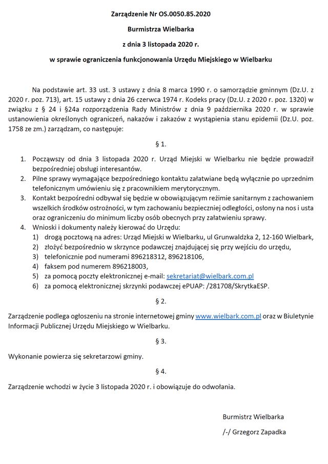 Zarządzenie OS.0050.85.2020 Burmistrza Wielbarka z dnia 03.11.2020r. w sprawie ograniczenia funkcjonowania Urzędu Miejskiego w Wielbarku