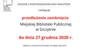 Przedłużenie zamknięcia Miejskiej Biblioteki Publicznej w Szczytnie