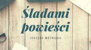 Śladami Powieści Jerzego Woźniaka. Podróż szósta - Rudka