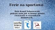 Ferie na sportowo - Kami Saluszewski