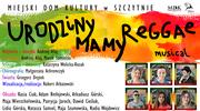 Urodziny Mamy Reggae cz. 3