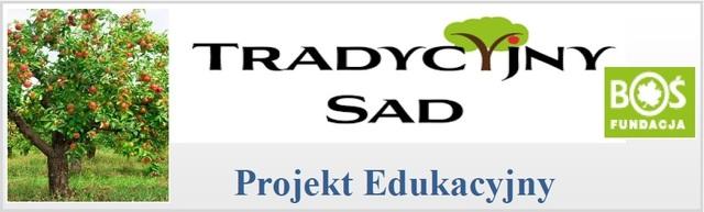 Tradycyjny Sad - Projekt Edukacyjny