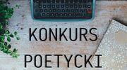 XVII Ogólnopolski Konkurs Poetycki im. Michała Kajki