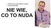 XIV edycja Plebiscytu na Supersołtysa Powiatu Szczycieńskiego. Nie wie, co to nuda