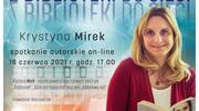Spotkanie autorskie on-line z Krystyną Mirek