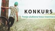 """konkurs """"Twoja ulubiona trasa rowerowa w woj. warmińsko-mazurskim"""" II edycja"""