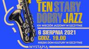 Koncert TEN STARY DOBRY JAZZ