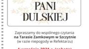 """Narodowe Czytanie """"Moralności Pani Dulskiej"""" G. Zapolskiej"""