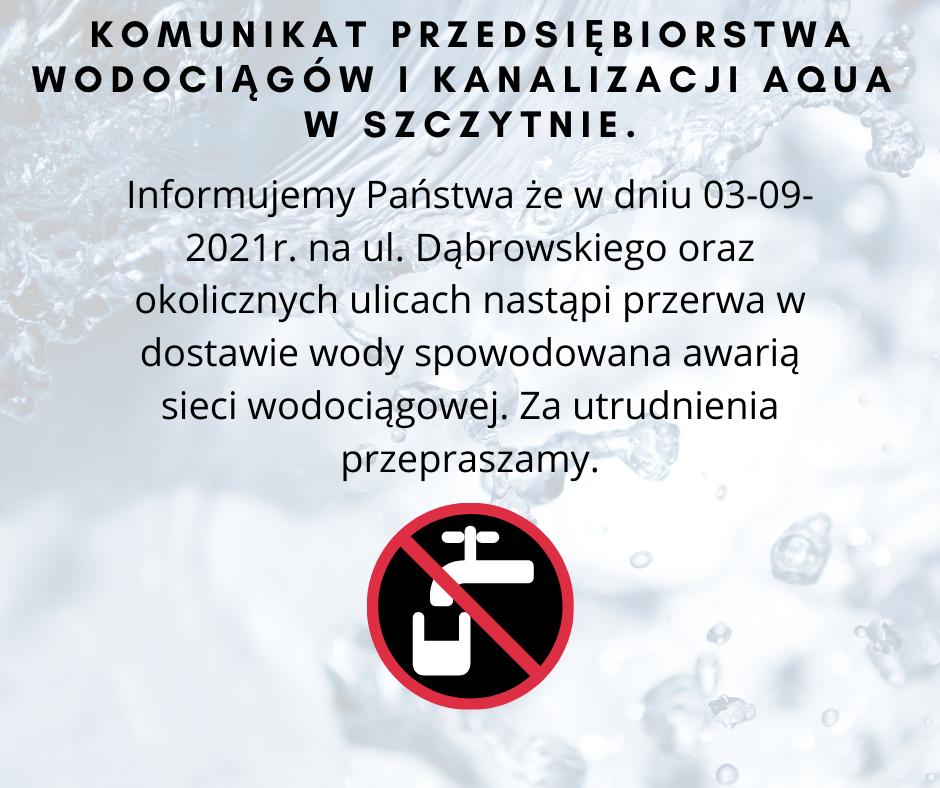 https://m.powiatszczycienski.pl/2021/09/orig/komunikat-przedsiebiorstwa-wodociagow-i-kanalizacji-aqua-w-szczytnie-informujemy-panstwa-ze-w-dniu-21-stycznia-2021-roku-na-ul-partyzantow-nastapi-przerwa-w-dostawie-wody-spowodowana-awaria-sieci-wodociagowej-z-42854.png