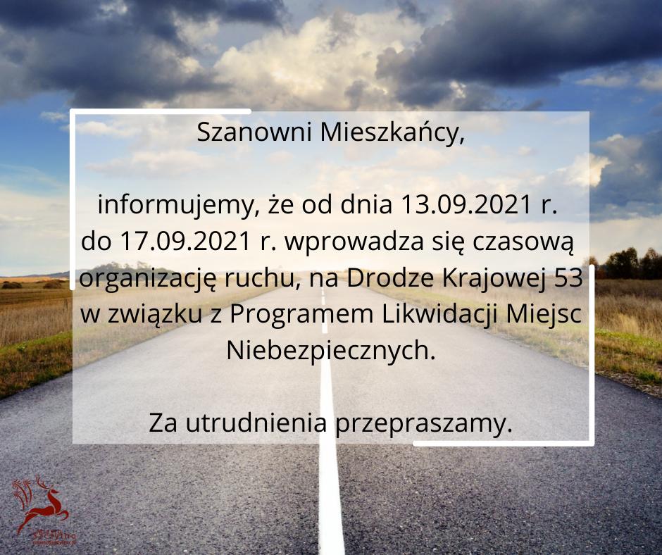 https://m.powiatszczycienski.pl/2021/09/orig/szanowni-mieszkancy-informujemy-ze-od-dnia-13-09-2021-r-do-17-09-2021-r-wprowadza-sie-czasowa-organizacje-ruchu-na-drodze-krajowej-53-w-zwiazku-z-programem-likwidacji-miejsc-niebezpiecznych-za-utrudnienia-przepr-43119.png