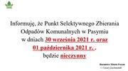 Informacja PSZOK 30.09.2021 r.- 01.10.2021 r.