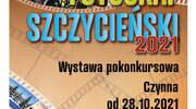 13. EDYCJA KONKURSU FOTOGRAFICZNEGO FOTOGRAF SZCZYCIEŃSKI 2021